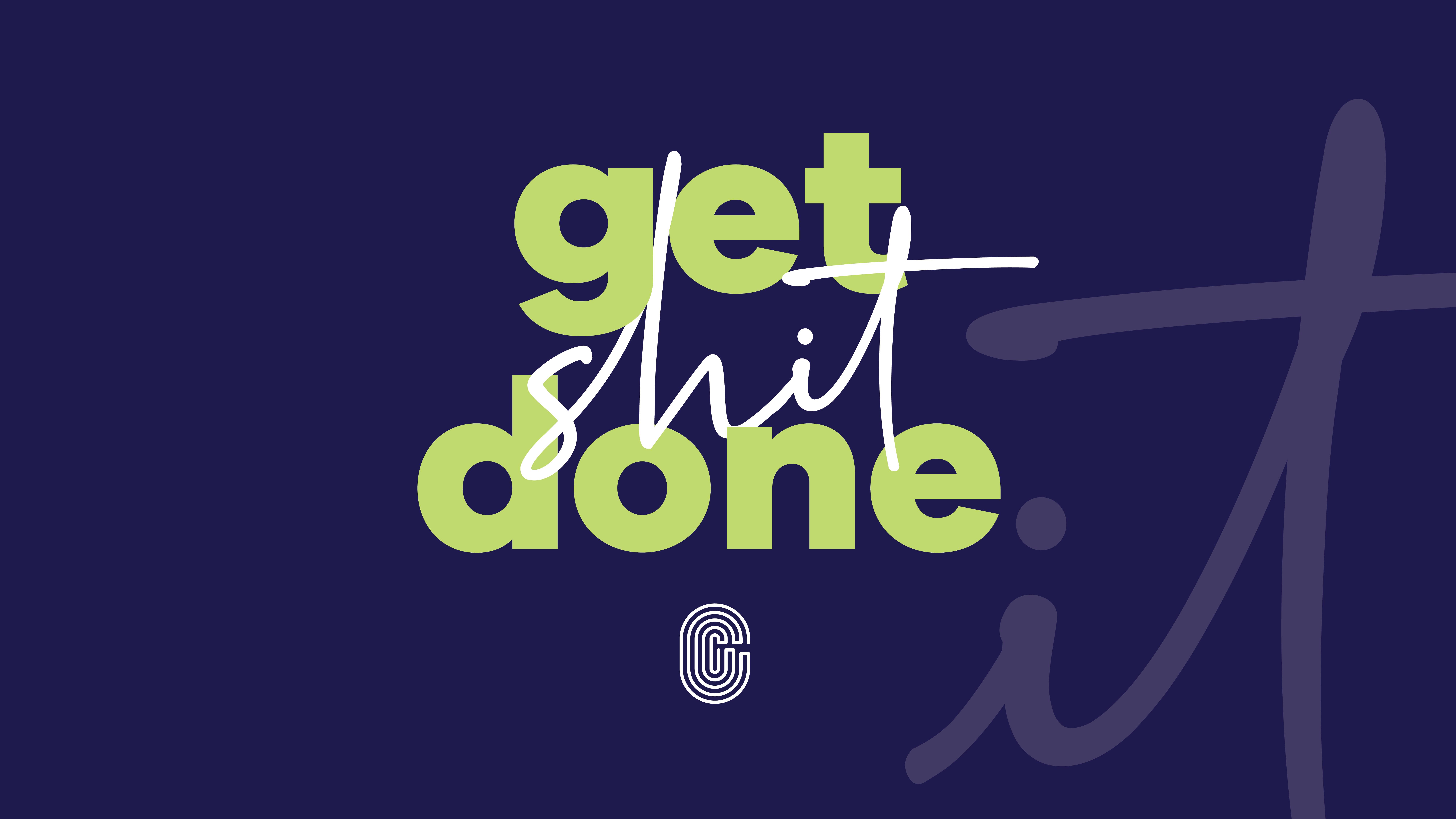 get shit done branded desktop wallpaper
